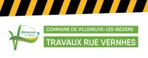 Read more about the article 🚧⚠️Travaux rue Vernhes
