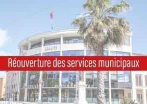 Réouverture au public des services le 11 mai