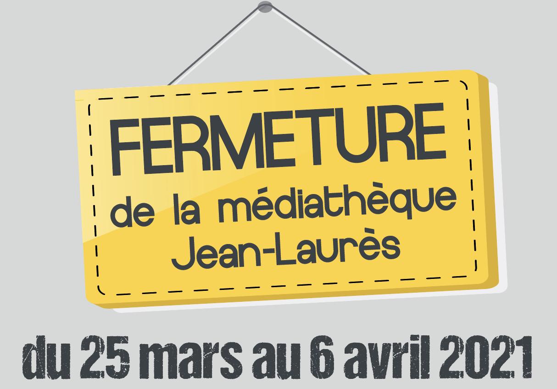 Read more about the article Fermeture de la Médiathèque Jean-Laurès