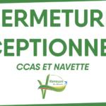 Fermeture exceptionnelle du CCAS