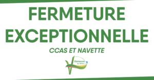 Read more about the article Fermeture exceptionnelle du CCAS